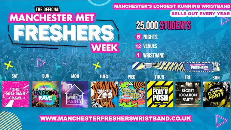 OFFICIAL Manchester Met Freshers Week - LAST 50 WRISTBANDS 2021
