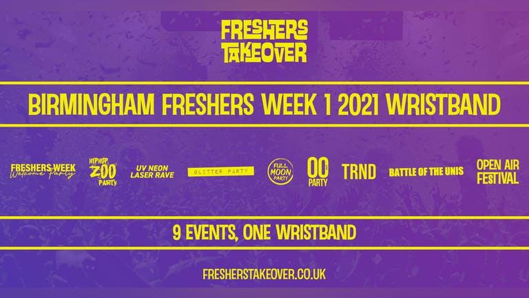 Birmingham Freshers Week 1  Wristband - All 9 Parties  BCU