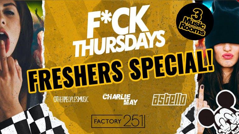 F*CK THURSDAYS ⭐️ MANCHESTER FRESHERS ⭐️ MCR's Biggest Thursday 🏆 FINAL 50 TICKETS !!