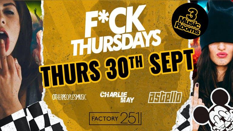 F*CK THURSDAYS @ FACTORY 🔥 Manchester's Biggest Thursday 4 Years Running 🏆 FINAL 50 TICKETS !!