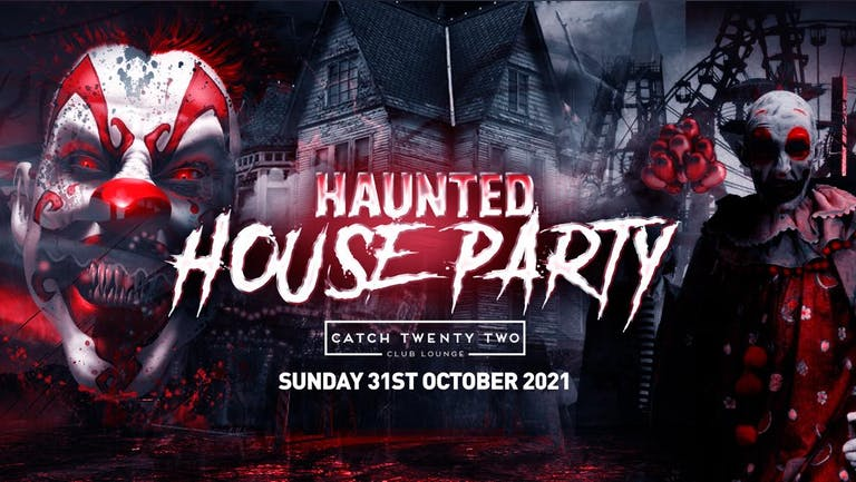 The Haunted House Party | Coventry Halloween 2021 - First 100 Tickets ONLY £3!
