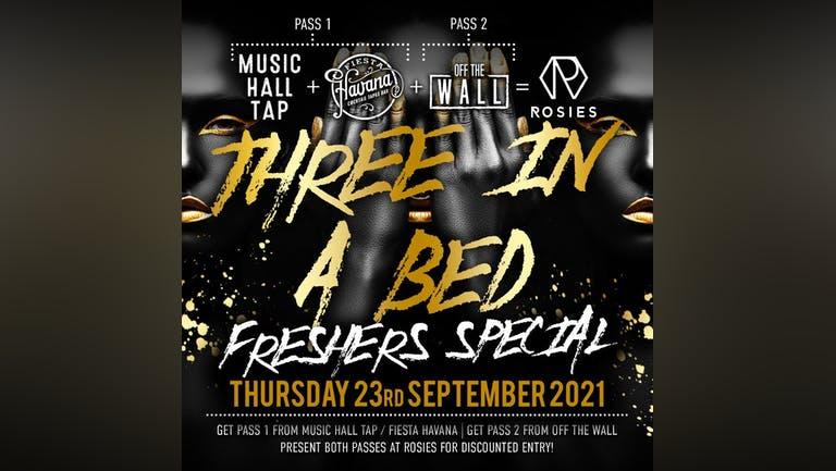 3inaBed - Freshers Thursday