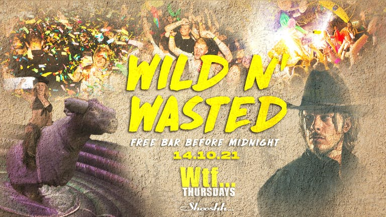 Wtf... FREE BAR Before Midnight 💥 WILD N WASTED 🤠