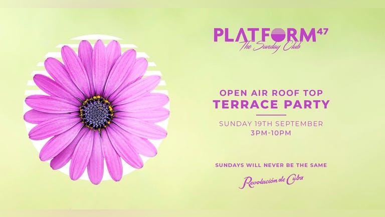 Platform47 Newcastle   Balearic Terrace Party   Sunday 19th September