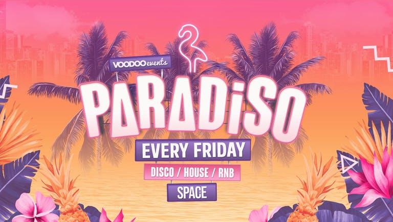 Paradiso Fridays at Space - 15th October