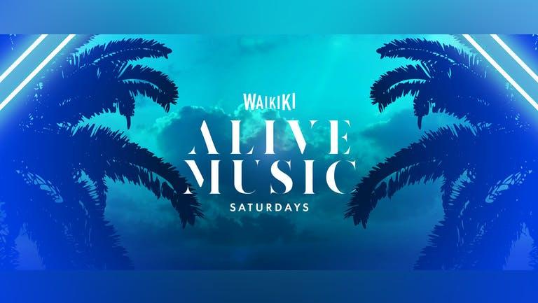 ALIVE SATURDAYS  @ WAIKIKI 23RD OCT
