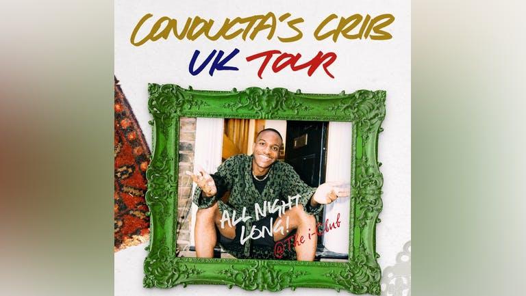 Conducta's Crib - UK Tour