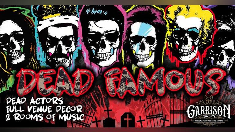 DEAD FAMOUS - Halloween Party