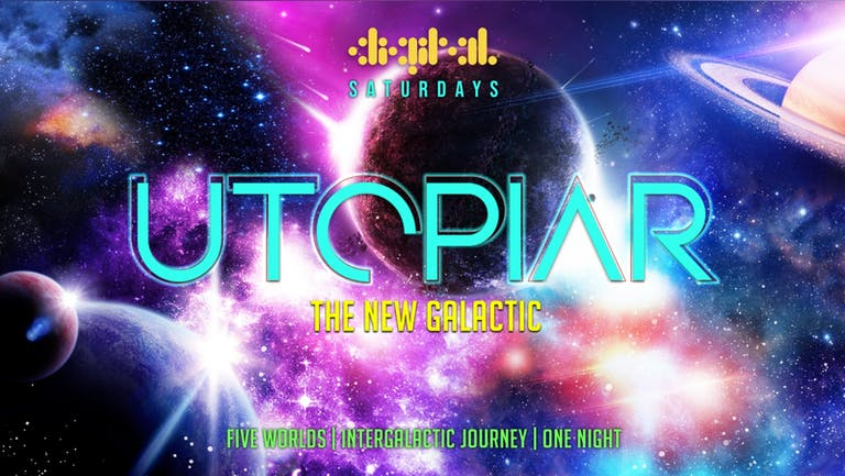 UTOPIAR PRESENTS - THE NEW GALACTIC 🌈🌴🛸   25th SEPTEMBER