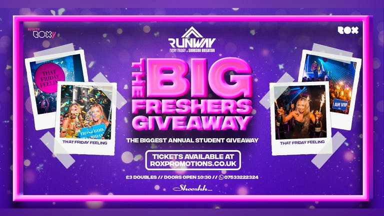 Runway Fridays • The BIG Freshers Giveaway  • Free w/ Jager Wristband